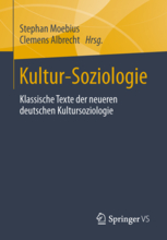 Kultur-Soziologie. Klassiker der neueren deutschen Kultursoziologie