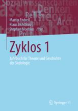 Zyklos. Jahrbuch für Theorie und Geschichte der Sozilogie
